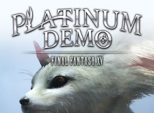 Final Fantasy XV - Platinum Demo